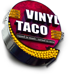 Vinyl Taco Authentic Mexican Street Food And Drinks